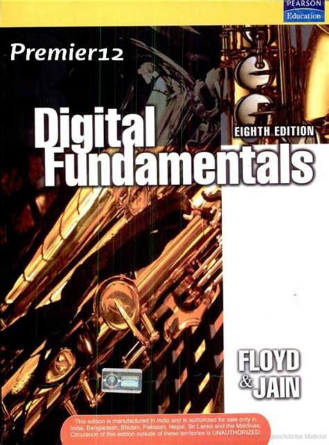 Free download Digital Fundamentals by Floyd and Jain ...