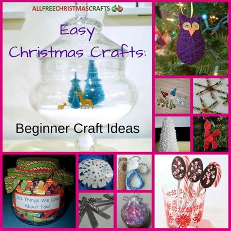 easy christmas crafts 18 beginner craft ideas