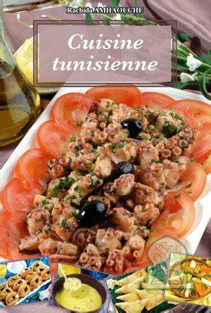 livre cuisine tunisienne pdf cuisine tunisienne rachida amhaouche livre sur
