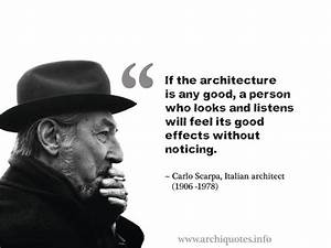archiquotes - G... Carlo Scarpa Quotes