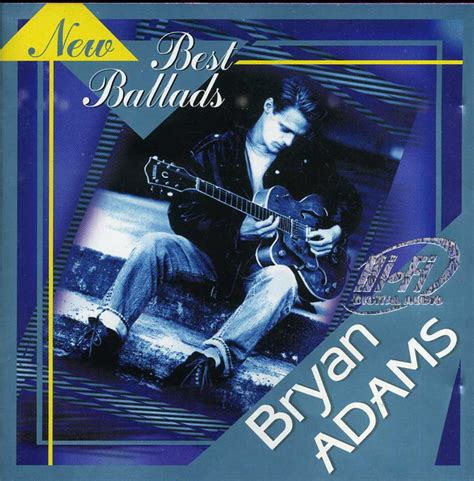 Bryan Adams  New Best Ballads (cd) At Discogs