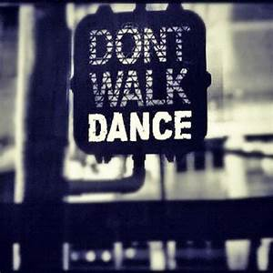 Don't Walk, Dance Pictures, Photos, and Images for ...