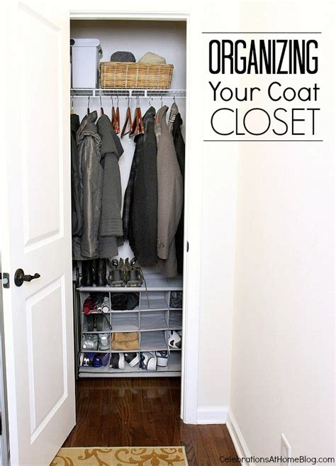 tips for organizing your coat closet celebrations at home
