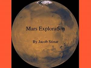 PPT - Mars Exploration PowerPoint Presentation - ID:5202166