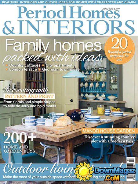 period homes and interiors magazine period homes interiors june 2015 pdf