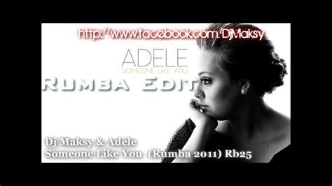 Someone Like You (rumba Remix Dj Maksy)