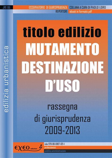piano casa lazio cambio destinazione d uso casa moderna roma italy costi cambio destinazione d uso