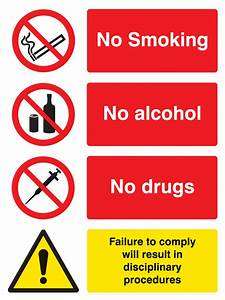 13668E No smoking alcohol drugs. Failure to comply will ...