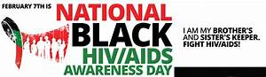National Black HIV/AIDS Awareness Day | I am my Brother's ...
