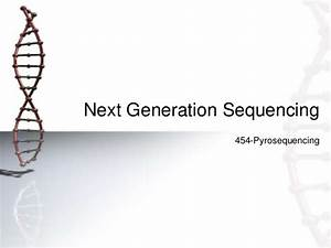 Pyrosequencing 454