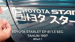 Toyota Starlet Ep 81 1 3 Seg Tahun 1997