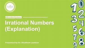 2 Number System Irrational Numbers Explained With Example