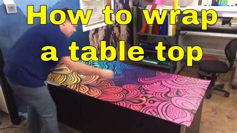 How To Wrap A Table Top  Custom Vinyl Print  Rm Wraps