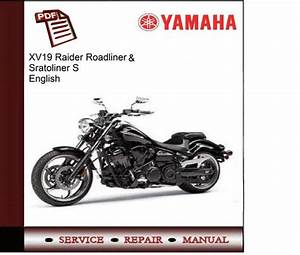 Yamaha Xv19 Raider Roadliner  U0026 Stratoliner S Service