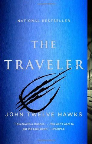 traveler fourth realm   john twelve hawks reviews discussion bookclubs lists
