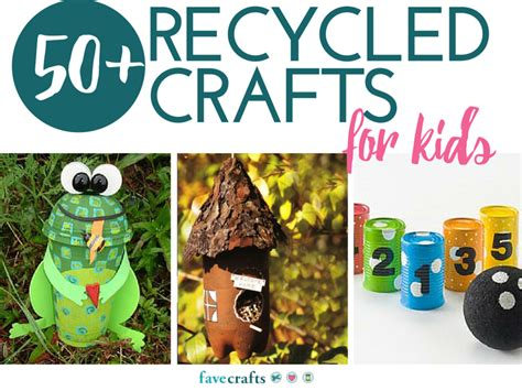 recycle crafts  kids favecraftscom