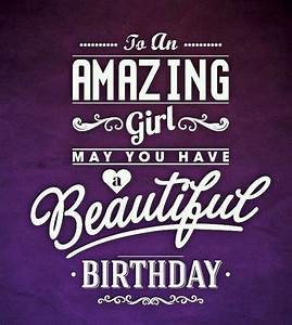 HappyBirthday beautiful girl! | HappyBirthday | Pinterest ...