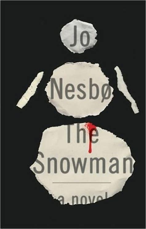 snowman harry hole   jo nesbo reviews