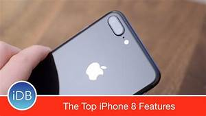 Iphone 8 Plus Auchan : top 15 iphone 8 and 8 plus features youtube ~ Carolinahurricanesstore.com Idées de Décoration