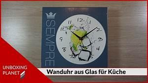 Wanduhr Für Küche : glas wanduhr f r k che unboxing video youtube ~ A.2002-acura-tl-radio.info Haus und Dekorationen