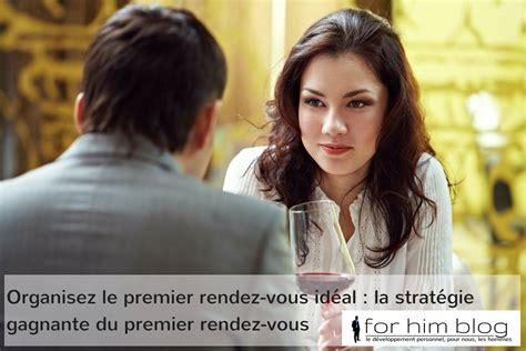 la strat 233 gie gagnante du premier rendez vous amoureux for him