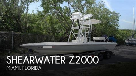 Bay Boats For Sale Miami Florida by Canceled Shearwater Z2000 Boat In Miami Fl 108323