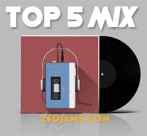 DOWNLOAD ''TOP5 FIVE HIP POP TRAP MIX (TUESDAY MIX)