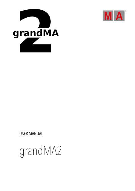 grandma user manual grandma user manual  pages