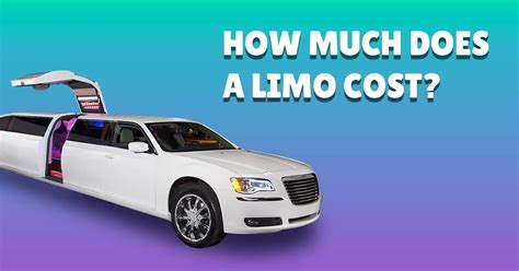 Limo Rental Prices by How Much Does A Limo Cost 2018 Limo Rental Prices