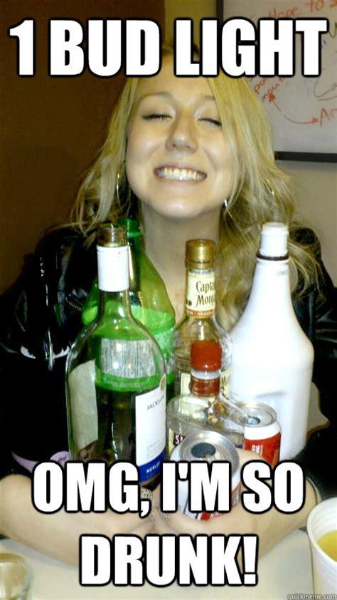 Bud Light Meme - 1 bud light omg i m so drunk lightweight lyndsey quickmeme