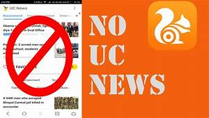 How to remove UC News from UC Browser - YouTube