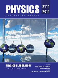 Physics 2111  2511 Laboratory Manual  Physics I Laboratory