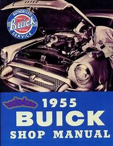 Buick 1955 Shop Manual Service Repair Book Workshop Guide