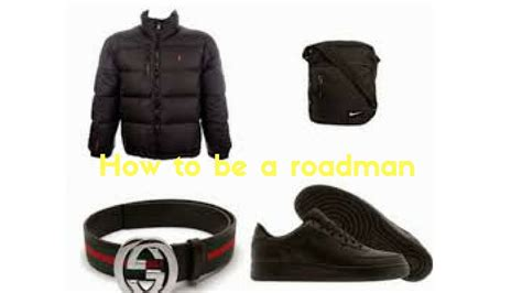 How To Be A Roadman Youtube