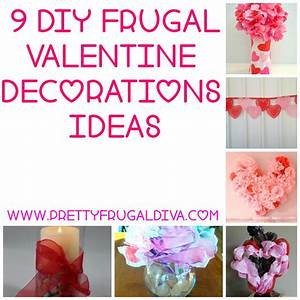 9 DIY Frugal Valentine Decor Ideas - Pretty Frugal Diva