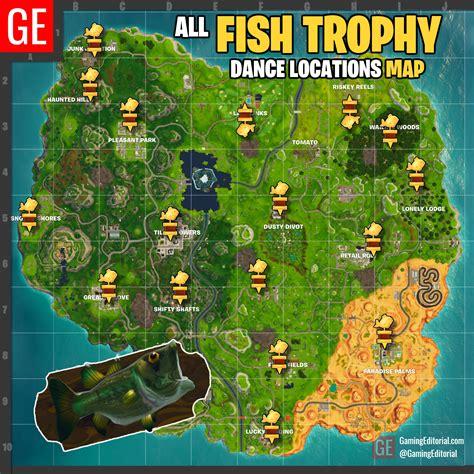 fortnite  fish trophy locations map week  dance