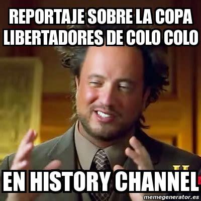 History Channel Meme - meme generator history channel 28 images ancient aliens giorgio meme generator image memes