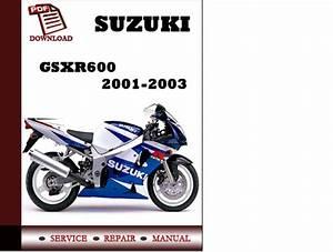 Suzuki Gsxr600 2001 2002 2003 Workshop Service Repair