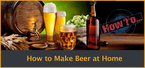 beer  home  complete brewing guide