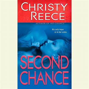 Second Chance - Audiobook by Christy Reece, read by Coleen ...