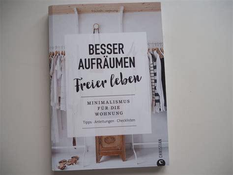 Das Leben Aufräumen by Besser Aufr 228 Umen Freier Leben Mit Gewinnspiel Jasblog