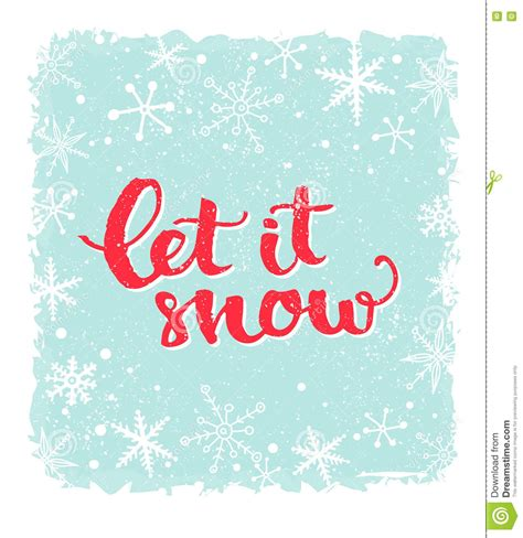 snow inspirational winter quote brush lettering
