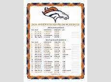 Printable 20182019 Denver Broncos Schedule