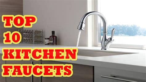 top ten kitchen faucets top best kitchen faucet 2017 reviews 10 best kitchen