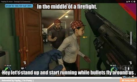 Payday 2 Memes - funny payday 2 video games amino