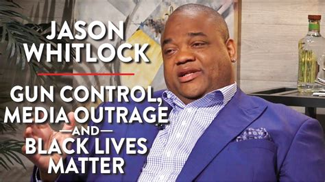 jason whitlock  gun control media outrage  black