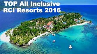 top all inclusive rci resorts 2016