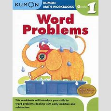 Grade 1 Word Problems  Kumon Publishing 9781934968413
