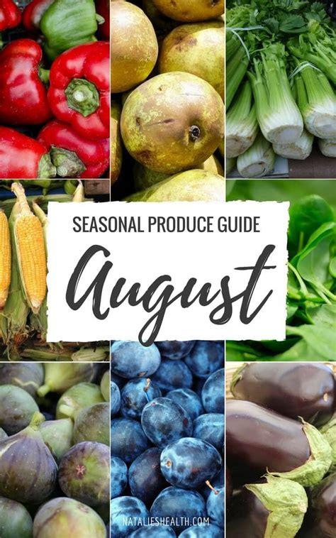 What's in season: AUGUST - Natalie's Health