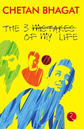 The Three Mistakes Of My Life, Chetan Bhagat Cjcbookreview
